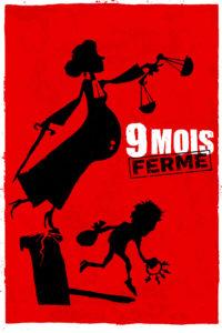"""Affiche du film """"9 Mois Ferme"""""""