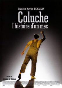 """Affiche du film """"Coluche, l'histoire d'un mec"""""""