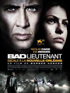 """Affiche du film """"Bad Lieutenant : Escale à la Nouvelle-Orléans"""""""