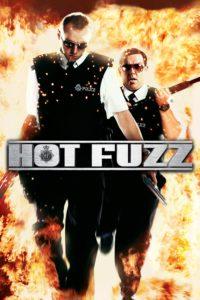 """Affiche du film """"Hot Fuzz"""""""