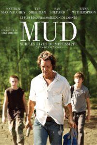 "Affiche du film ""Mud - Sur les rives du Mississippi"""