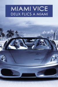 "Affiche du film ""Miami Vice : Deux Flics à Miami"""