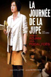 """Affiche du film """"La Journée de la jupe"""""""