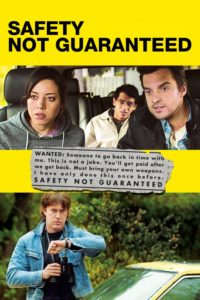 """Affiche du film """"Safety Not Guaranteed"""""""
