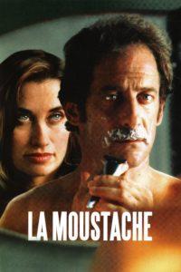 """Affiche du film """"La Moustache"""""""