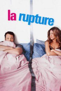 """Affiche du film """"La rupture"""""""