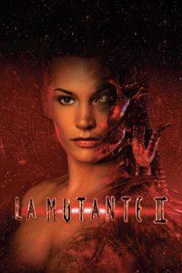 """Affiche du film """"La Mutante 2"""""""
