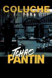 """Affiche du film """"Tchao Pantin"""""""