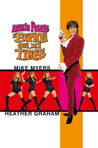 """Affiche du film """"Austin Powers : L'espion qui m'a tirée"""""""