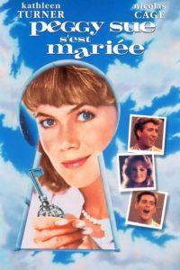 """Affiche du film """"Peggy Sue s'est mariée"""""""