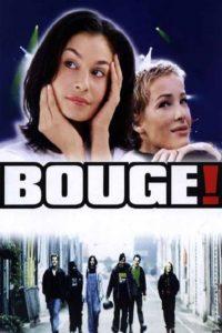 """Affiche du film """"Bouge!"""""""