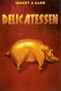 "Affiche du film ""Delicatessen"""