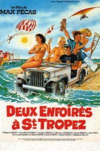 """Affiche du film """"Deux enfoirés à Saint-Tropez"""""""