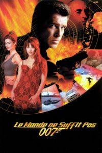 """Affiche du film """"Le Monde ne suffit pas"""""""