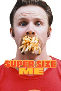 """Affiche du film """"Super Size Me"""""""