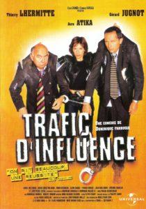 "Affiche du film ""Trafic d'influence"""