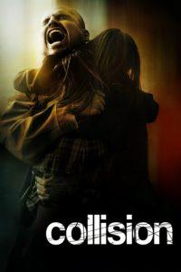 "Affiche du film ""Collision"""