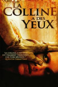 """Affiche du film """"La Colline a des yeux"""""""