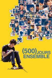 """Affiche du film """"500 Jours Ensemble"""""""