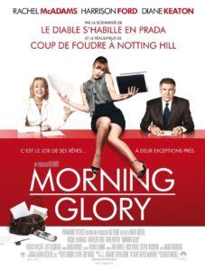 "Affiche du film ""Morning Glory"""