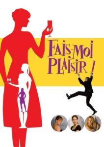 "Affiche du film ""Fais-moi plaisir!"""