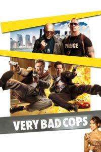 "Affiche du film ""Very Bad Cops"""