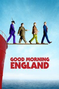 """Affiche du film """"Good morning England"""""""