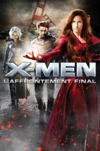 """Affiche du film """"X-Men : L'Affrontement final"""""""