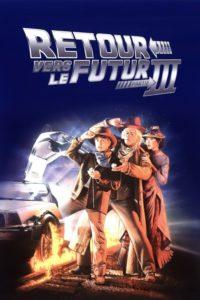 """Affiche du film """"Retour vers le futur III"""""""