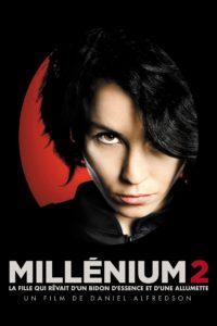 """Affiche du film """"Millénium 2 : La fille qui rêvait d'un bidon d'essence et d'une allumette"""""""