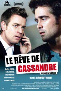 """Affiche du film """"Le rêve de Cassandre"""""""