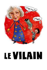"""Affiche du film """"Le Vilain"""""""