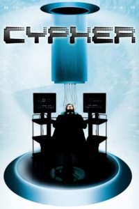 "Affiche du film ""Cypher"""