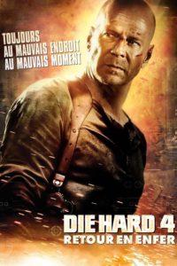 "Affiche du film ""Die Hard 4 : Retour en enfer"""