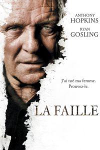 """Affiche du film """"La Faille"""""""