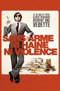 "Affiche du film ""Sans arme, ni haine, ni violence"""