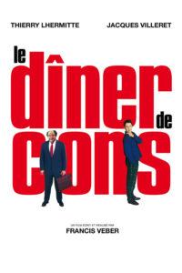"""Affiche du film """"Le Dîner de cons"""""""