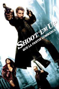 """Affiche du film """"Shoot 'Em Up : Que la partie commence"""""""
