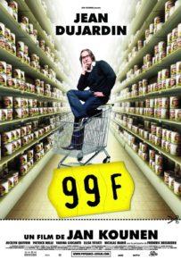 "Affiche du film ""99 francs"""