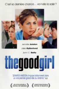 """Affiche du film """"The Good Girl"""""""