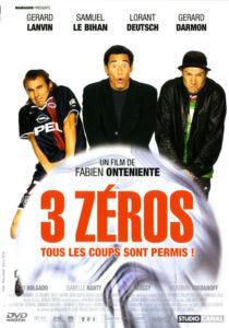 "Affiche du film ""3 zéros"""