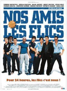"""Affiche du film """"Nos amis les flics"""""""