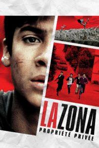 """Affiche du film """"La Zona, propriété privée"""""""