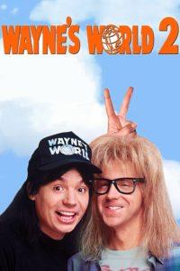 """Affiche du film """"Wayne's World 2"""""""