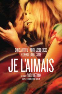 """Affiche du film """"Je l'aimais"""""""