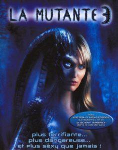 """Affiche du film """"La Mutante 3"""""""