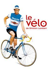 """Affiche du film """"Le vélo de Ghislain Lambert"""""""