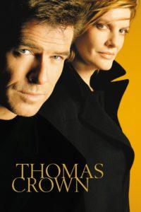"""Affiche du film """"Thomas Crown"""""""