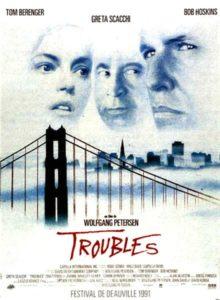 """Affiche du film """"Troubles"""""""